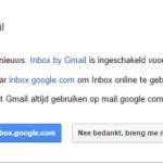 Inbox by Gmail getest en vergeleken met Gmail 5.0