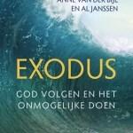 Anne van der Bijl & Al Janssen – Exodus: God volgen en het onmogelijke doen
