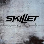 Skillet – Vital Signs