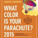 Richard N. Bolles – What Color Is Your Parachute? 2015