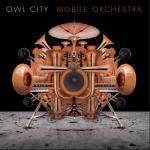 owlcitymobileorch