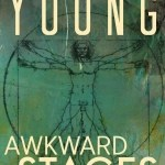 Mark Victor Young – Awkward Stages