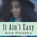Kesia Alexandra – It Ain't Easy