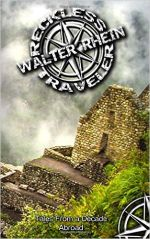 walter rhein reckless traveler