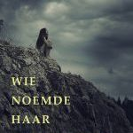 Clemens van Brunschot – Wie noemde haar zwak?