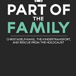 Jason Hensley – Part of the Family: Christadelphians, the Kindertransport, and Rescue from the Holocaust