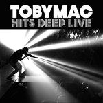 tobymac-hits-live-deep