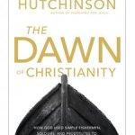 Robert Hutchison – Dawn of Christianity