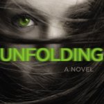 Jonathan Friesen – Unfolding: What she foresees could tear them apart
