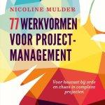 Nicoline Mulder – 77 werkvormen voor projectmanagement