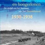 Henk Kleinhout – Van dwangarbeid en hongerlonen: de strijd om het bestaan aan het Twentekanaal
