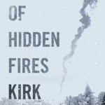 Kirk Kjeldsen – Land of Hidden Fires