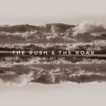 We Are Leo – The Rush & The Roar