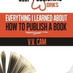 Virginia Cam –  Everything I Learned About How to Publish a Book