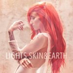 Lights – Skin & Earth