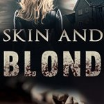 V.J. Chambers – Skin and Blond