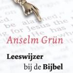 Anselm Grün – Leeswijzer bij de Bijbel