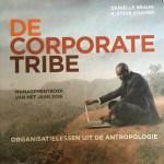 Daniëlle Braun & Jitske Kramer – De corporate tribe: organisatielessen uit de antropologie