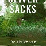 Oliver Sacks – De rivier van het bewustzijn