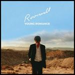 Roosevelt – Young Romance