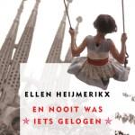 Ellen Heijmerikx – En nooit was iets gelogen