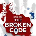 Ashish Rastogi – The Broken Code