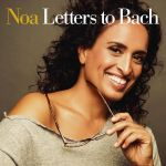 Noa & Gil Dor – Letters to Bach