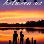 Rebecca L. Marsh – The Rift Between Us