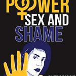 Peter Mosgofian – Power Sex and Shame: Overcoming Sexual Exploitation