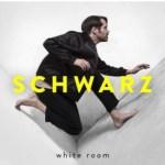 SCHWARZ – White Room