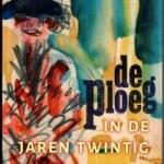 Peter Jordens – De Ploeg in de jaren twintig