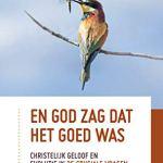 William den Boer, René Fransen en Rik Peels – En God zag dat het goed was : christelijk geloof en evolutie in 25 cruciale vragen