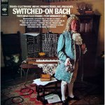 Mijn muzikale vorming – dag 1: Walter / Wendy Carlos – Switched-On Bach