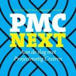 Gert van Santen & Annelies van Gool – PMC Next : Aan de slag met Projectmatig Creëren