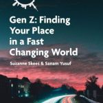Suzanne Skees – MY JOB Gen Z: Finding Your Place in a Fast-Changing World