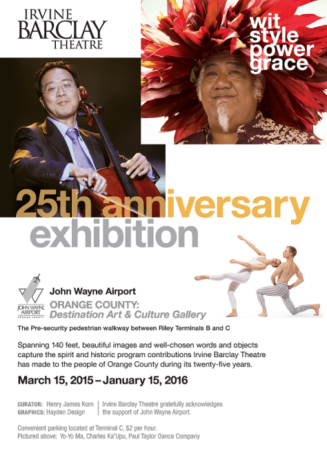 Poster for Wit Style Power Grace - Irvine Barclay Theater 25th Anniversary Exhibition, John Wayne Airport 2015