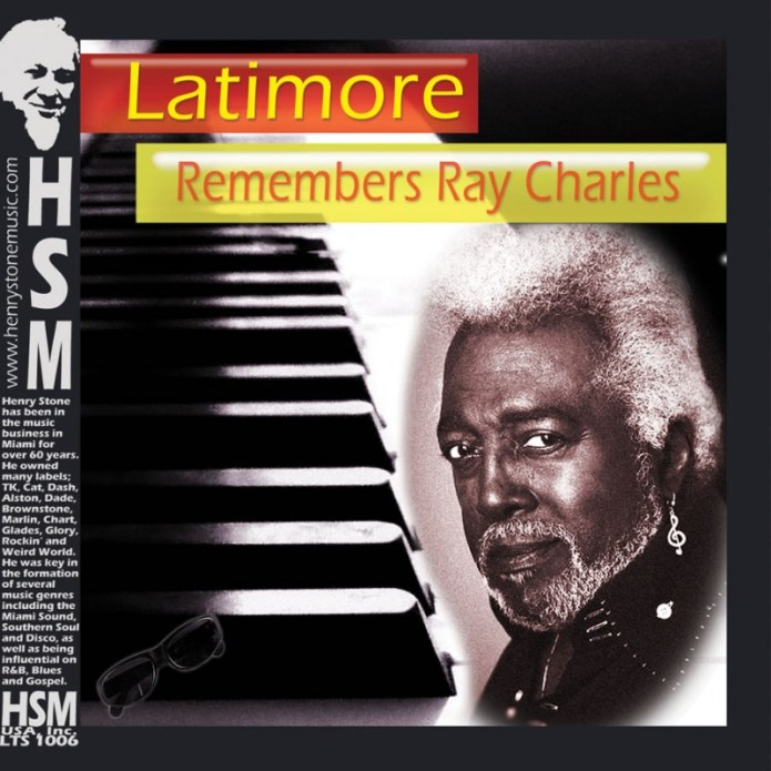 Latimore Remembers Ray Charles CD Insert