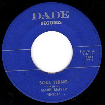 "Mark McIver – ""Soul Thing"" (Dade Records) – HenryStoneMusic"