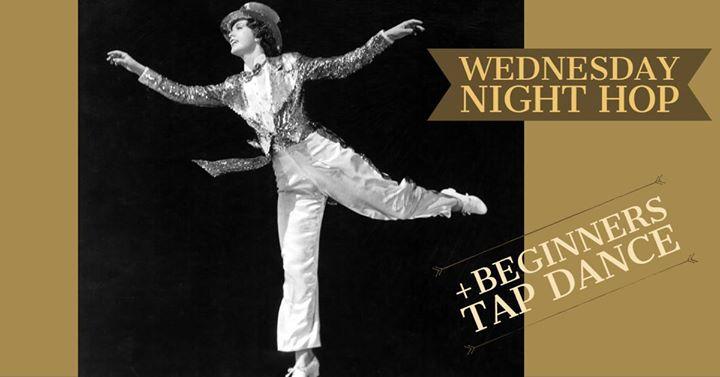 Wednesday Night Hop & Beginners' Tap Dance 25/9
