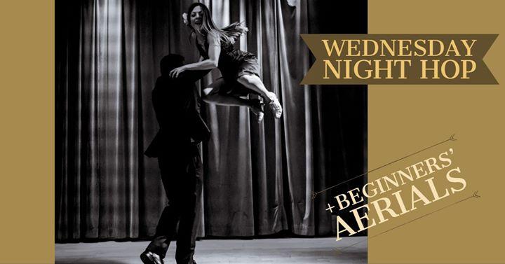 Wednesday Night Hop & Beginners' Aerials 23/10