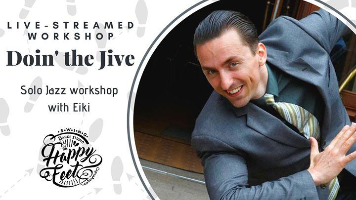 Doin' The Jive with Eiki [Live-Streamed Workshop]
