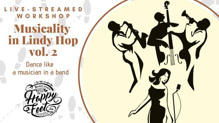 Musicality in Lindy Hop Vol. 2 [Live-Streamed Workshop]
