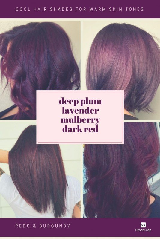 Hair colours that are cool red for skin ones that are warm are cherry, burgundy as well as deep red velvet.