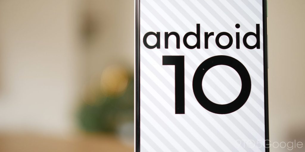 Google to enforce Android 10 for all Smartphones in 2020