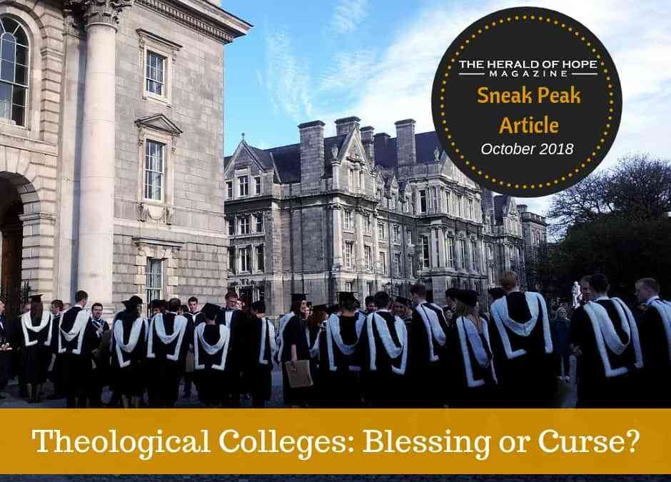 Sneak Peak Article: Theological Colleges – Blessing or Curse?