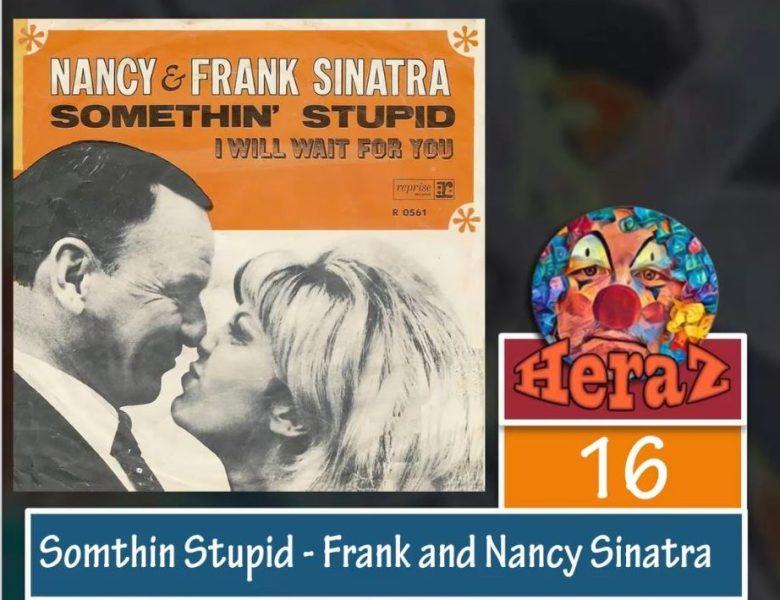 Something Stupid – Frank and Nancy Sinatra (bass)