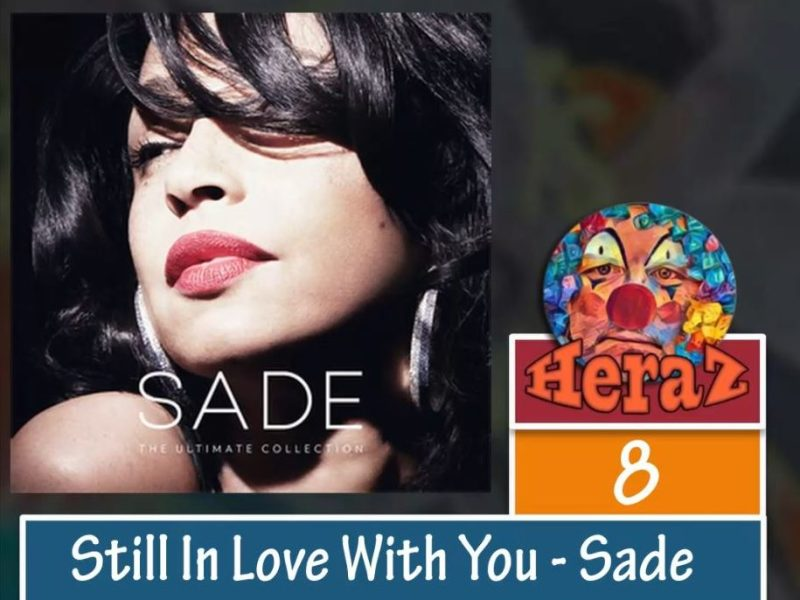 Still In Love With You  – Sade (Bass)