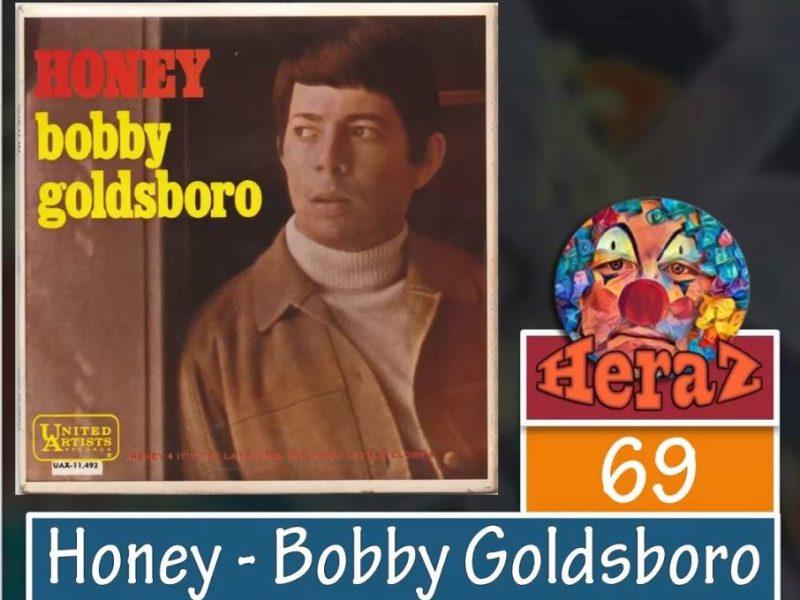 Honey – Bobby Goldsboro (bass)