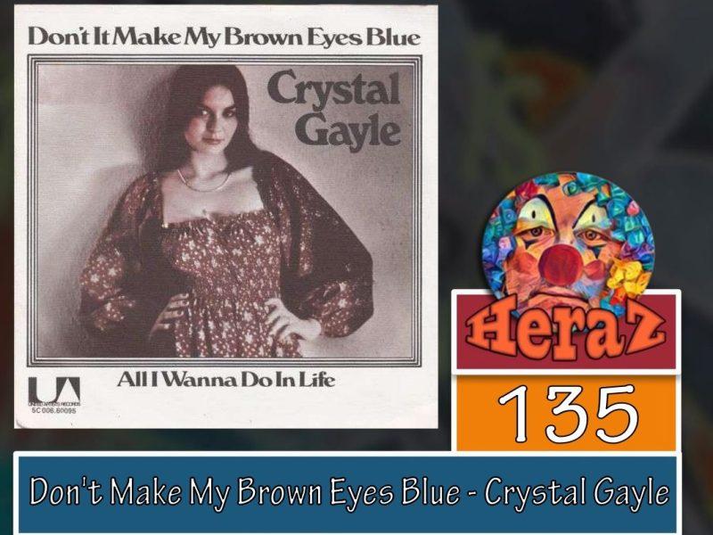 Don't Make My Brown Eyes Blue – Crystal Gayle (bass)