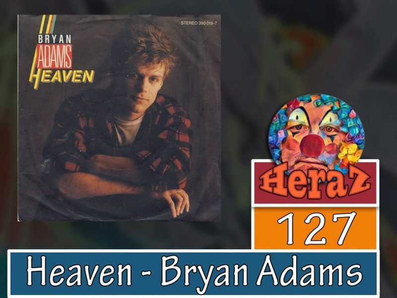 Heaven – Bryan Adams (bass)